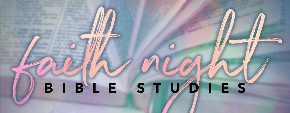 Faith Night Bible Studies