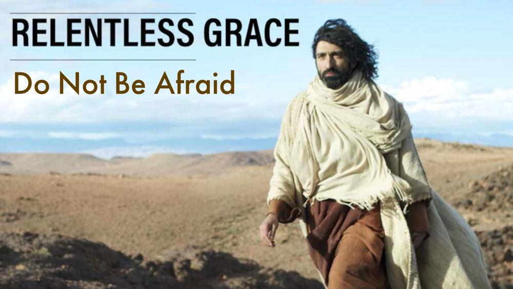 Do Not Be Afraid Image