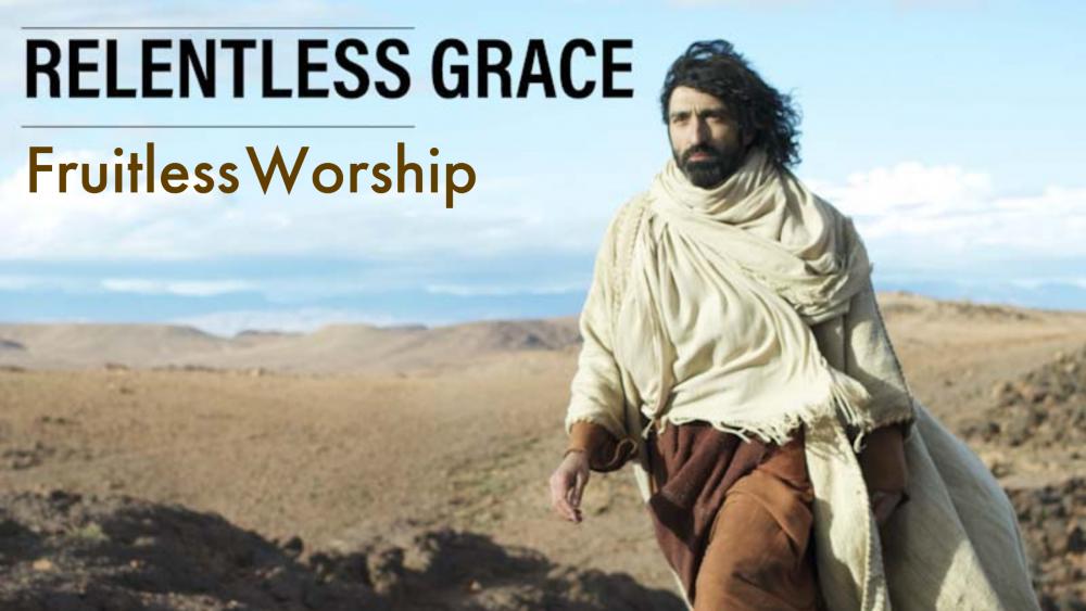 Fruitless Worship Image