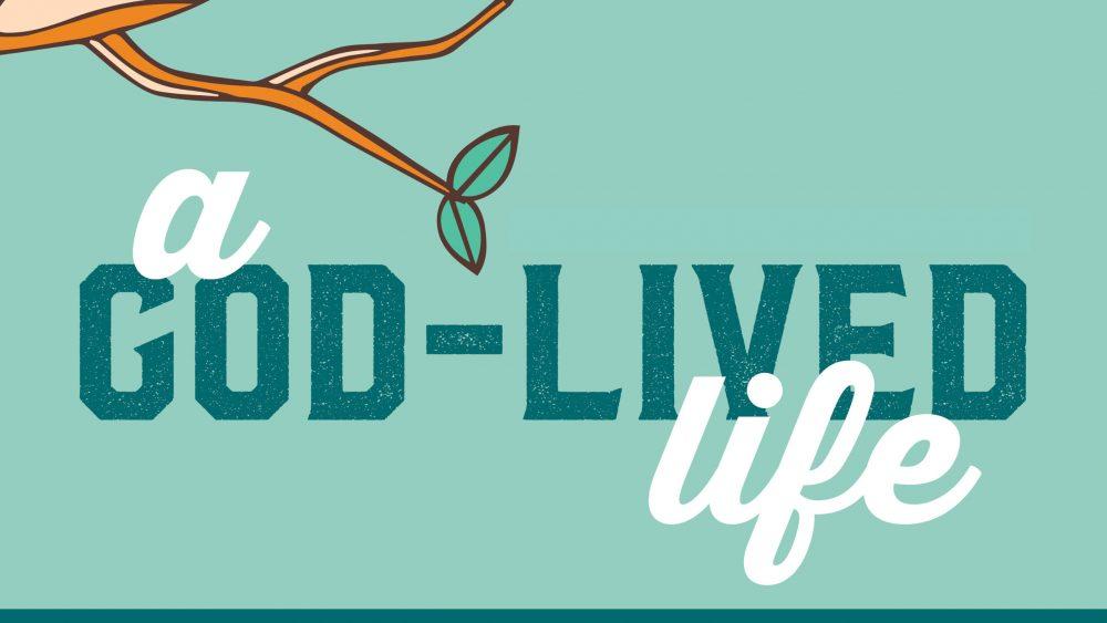 A God-Lived Life